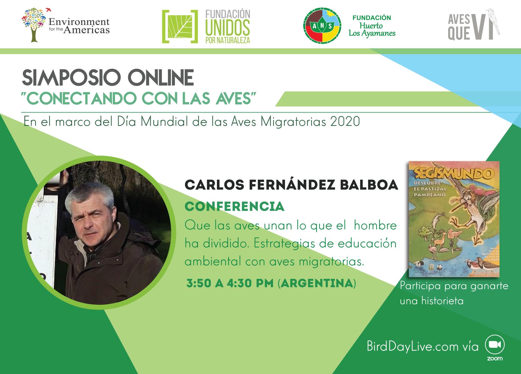 Simposio Conectado Con Las Aves Carlos Fernandez Balboa